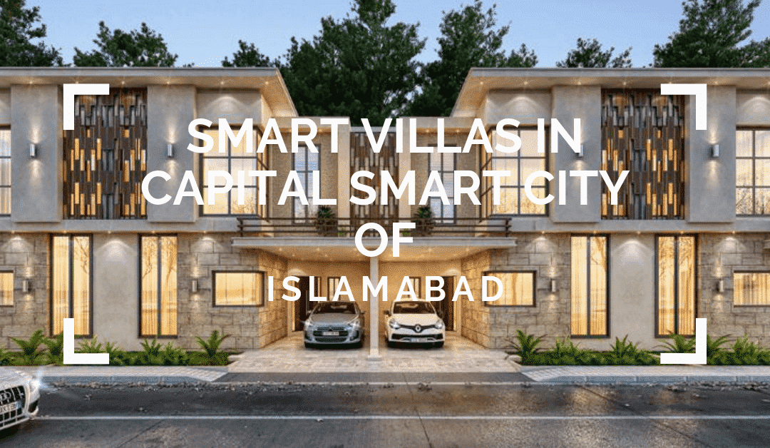 Smart Villas in Capital Smart City of Islamabad