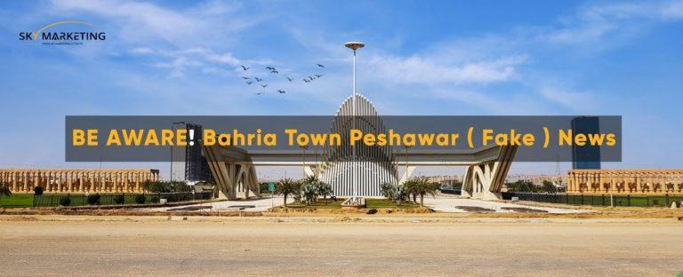 Bahria Town Peshawar fake news