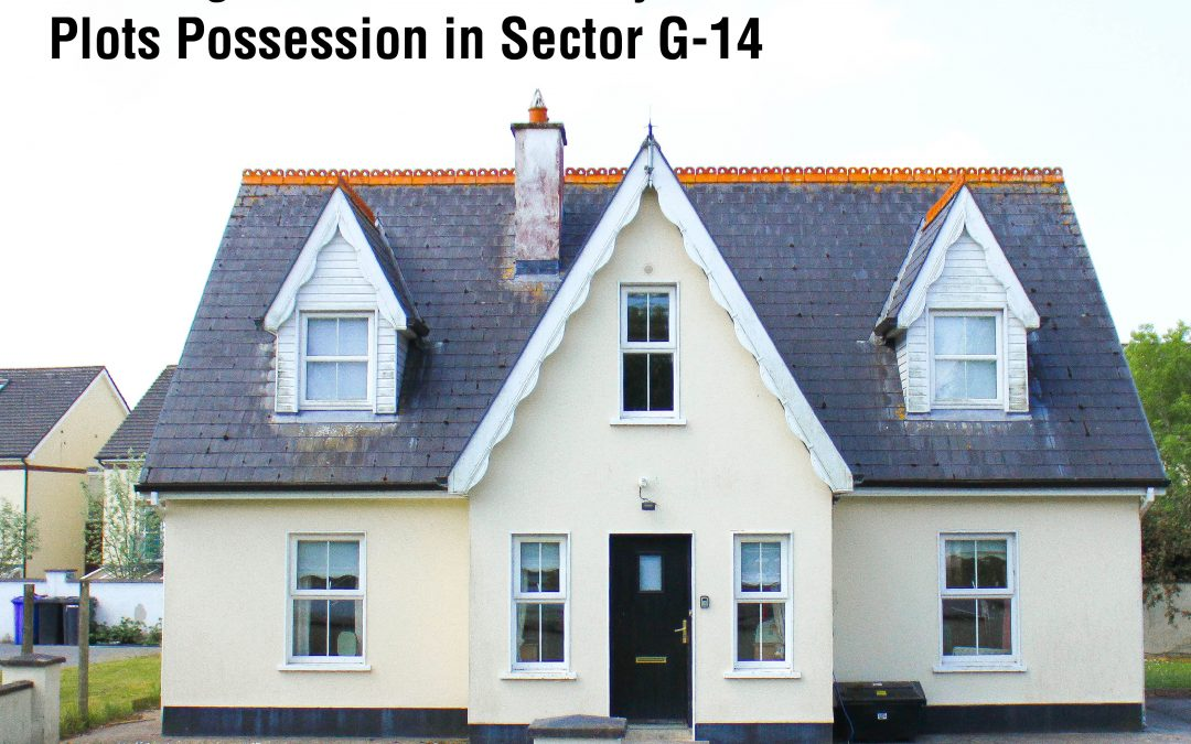 Housing and work ministry grants plots possession in Sector G-14