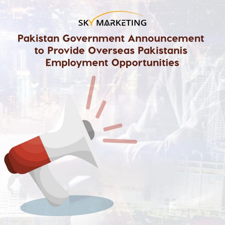 Special Announcement Government Announces to Provide Overseas Pakistanis Employment Opportunities
